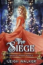 Vampire Royals 5: The Siege