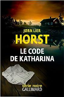 Le code de Katharina: Une enquête de William Wisting
