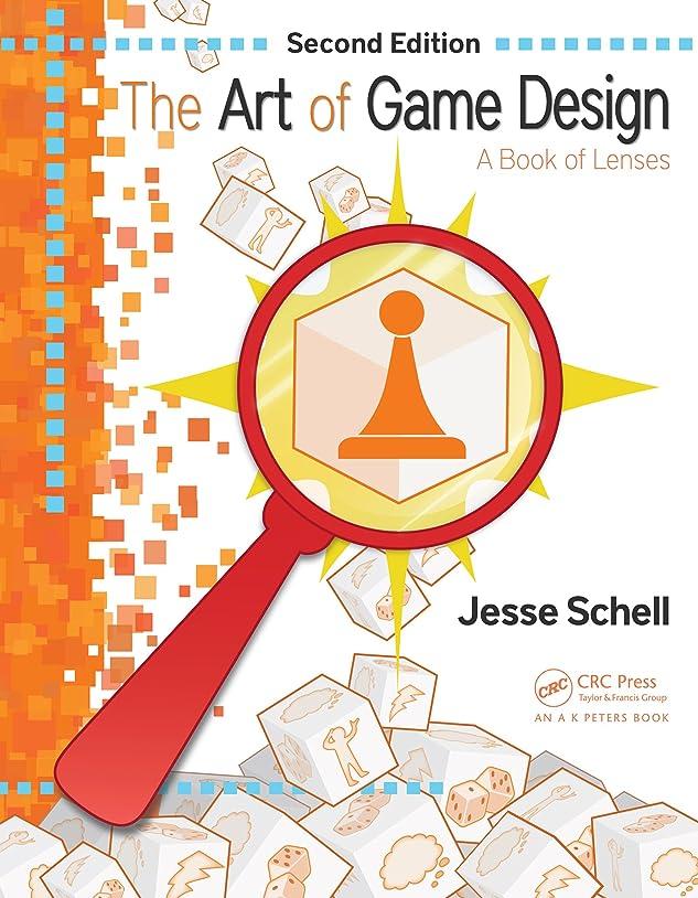 空白枯れる研磨The Art of Game Design: A Book of Lenses, Second Edition (English Edition)