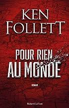 Pour rien au monde (French Edition)
