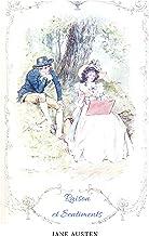 Raison et Sentiments (avec Illustrations et Contexte Historique)