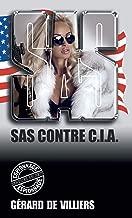 SAS 2 contre CIA (French Edition)