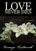 Love Never Dies (Stories of Life, Stories of Love Book 6)