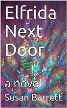 Elfrida Next Door: a novel