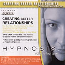 Creating Better Relationships Hypnosis