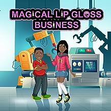 MAGICAL LIP GLOSS BUSINESS