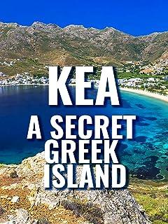 Kea - A Secret Greek Island