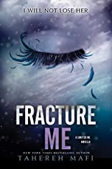 Fracture Me (Shatter Me Book 2) Kindle Edition
