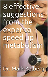8 effective suggestions from the exper to speed up metabolism
