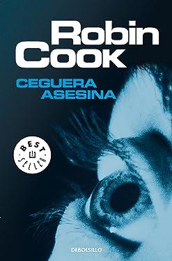 Ceguera asesina (Spanish Edition)