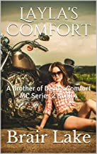 Layla's Comfort: A Brother of Devil's Comfort MC Series 2 Book 4