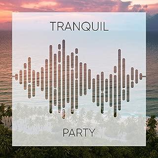# 1 Album: Tranquil Party