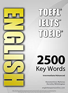 ENGLISH (TOEFL - TOEIC - IELTS) - 2500 Key Words - Interactive Quiz Book + Flash Cards + Online - Intermediate/Advanced. A...