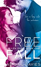 Free Fall: (Brody & Lola: Easton Family Saga) (Fallen Duet Book 1)