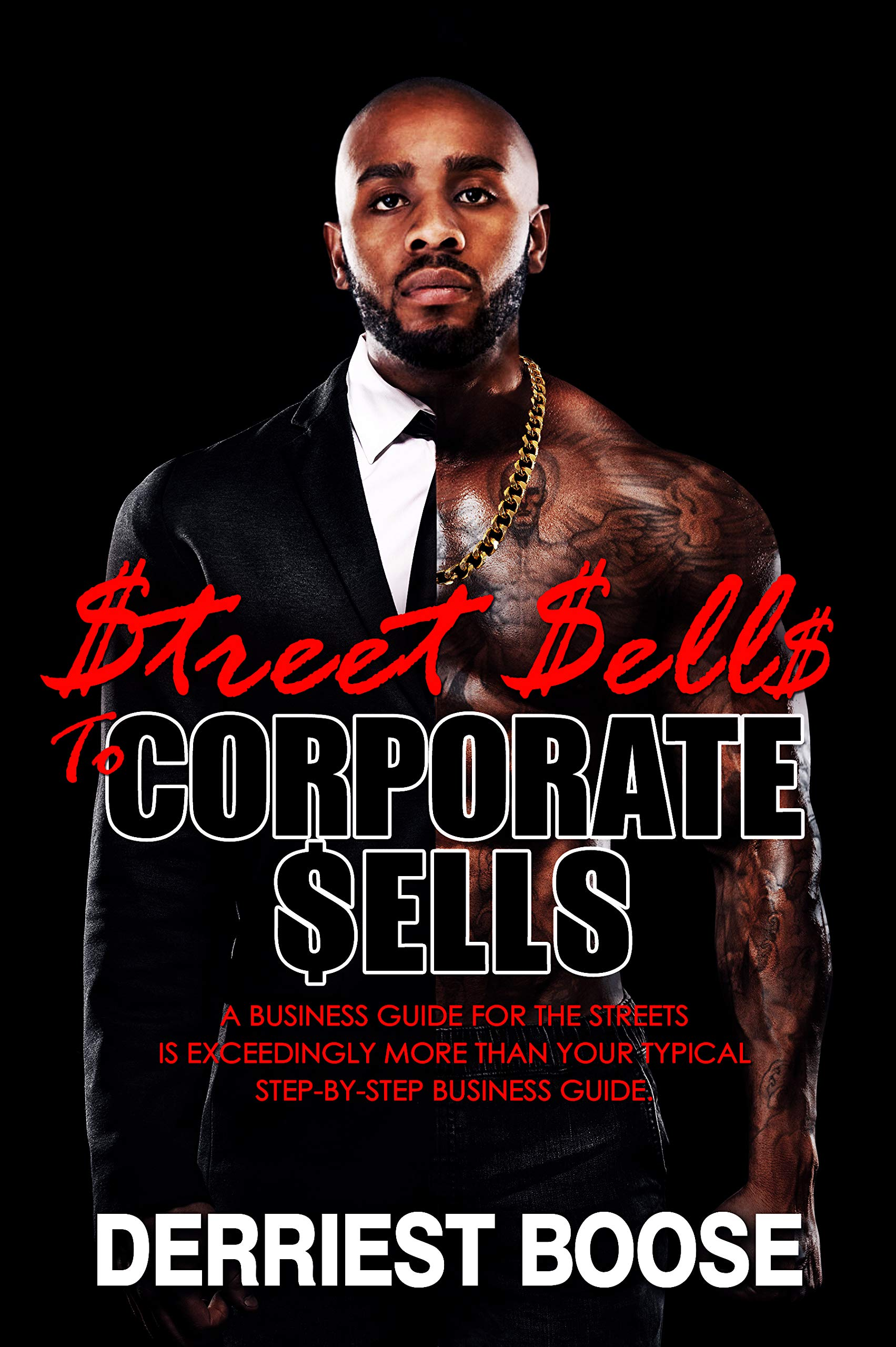 $treet $ell$ to Corporate $ells: A Business Guide for the Streets is exceedingly more than your typical step-by-step business guide.