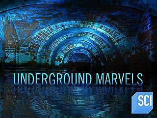 Underground Marvels Season 1