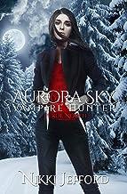 True North (Aurora Sky: Vampire Hunter Book 6)