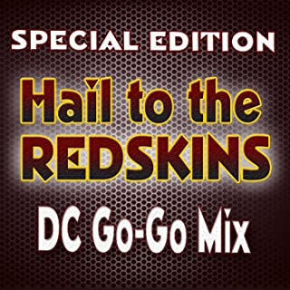 Hail to the Redskins | DC Go-Go Mix | Special Edition
