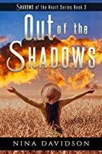 Out of the Shadows (Shadows of the Heart Book 3)