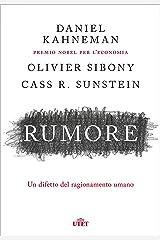 Rumore: Un difetto del ragionamento umano (Italian Edition) Format Kindle