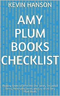 Amy Plum Books Checklist: Reading Order of After the End Series, Dreamfall Series, Revenants Series and List of All Amy Plum Books