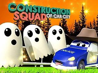 Construction Squad of Car City
