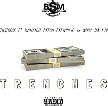 Trenches (feat. Bankroll Fresh, Frenchie & Wooh Da Kid) [Explicit]