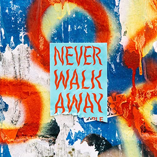 ELEVATION RHYTHM – NEVER WALK AWAY (Single) (2019) (Exclusivo ChM)