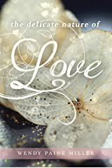 The Delicate Nature of Love (Zoey Chambers Book 1) Kindle Edition