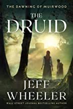 The Druid (The Dawning of Muirwood Book 1)