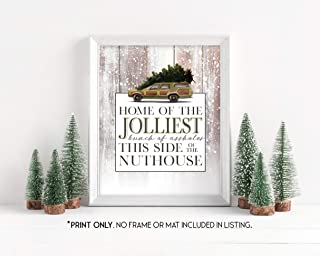 Home of the Jolliest Bunch - National Lampoon's Christmas Vacation - Unframed 11x14 Inch Art Print - Holiday Decor