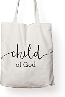 Christian Religious Bible Verse Canvas Reusable Tote Bag – CHILD OF GOD - Perfect for Beach, Grocery, Shopping, Travel Handbag and Book Bag for Women Men Kids. Ideal Christian Gift!