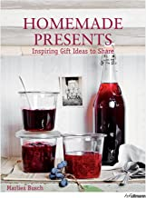 Homemade Presents: Inspiring Gift Ideas to Share