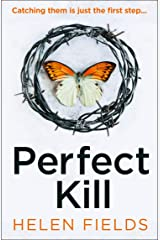 Perfect Kill: A gripping, fast-paced crime thriller from the bestselling author of Perfect Crime - your perfect distraction! (A DI Callanach Thriller, Book 6) (English Edition) Formato Kindle