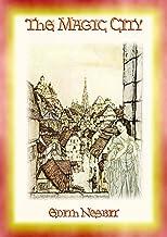 THE MAGIC CITY - A Children's Fantasy Adventure