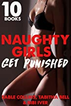 Naughty Girls Get Punished: 10 FIRST TIME SHORTS(Forced, Fertile, Menage, Hucow, Punishment)