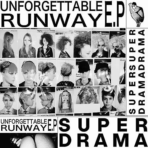 Unforgettable Runway EP