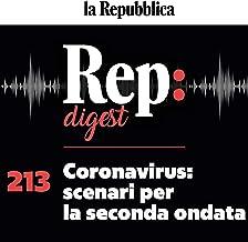Coronavirus - scenari per la seconda ondata: Rep digest 213
