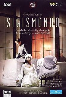 Rossini: Sigismondo (Pesaro 2010) (Daniela Barcellona/ Andrea Concetti/ Olga Peretyatko/ Teatro Comunale di Bologna/ Damiano Michieletto/ Michele Mariotti) (Arthaus: 101648) [DVD] [NTSC] [2012] by Daniela Barcellona