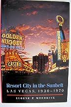 Resort City in the Sunbelt (Nevada Studies in History & Political Science)