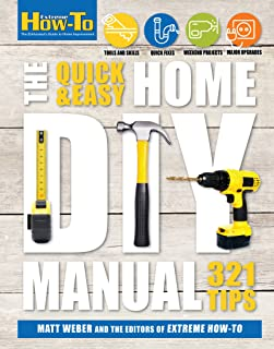 Quick & Easy Home DIY Manual (Extreme How-to) (English Edition)