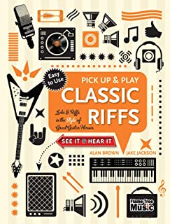 Pick Up and Play: Classic Riffs