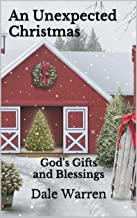 An Unexpected Christmas: God's Gifts and Blessings