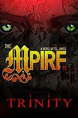 The MPire: Trinity (The MPire Saga Book 7) Kindle Edition