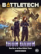 BattleTech: Iron Dawn: Book 1 of the Rogue Academy Trilogy (BattleTech YA 2)