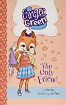 The Only Friend (Ginger Green, Playdate Queen)