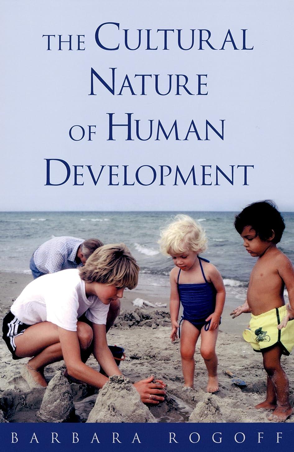 参照クライマックス主張するThe Cultural Nature of Human Development (English Edition)