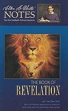 The Book of Revelation: Ellen G. White Notes 1Q 2019
