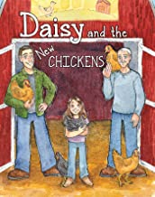 Daisy and the New Chickens (Daisy and the Berry Farm Book 2)