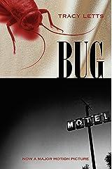 Bug: A Play Kindle Edition